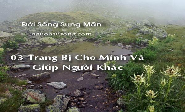03 Đời Sống Sung Mãn, Trang bị cho mình và giúp người khác