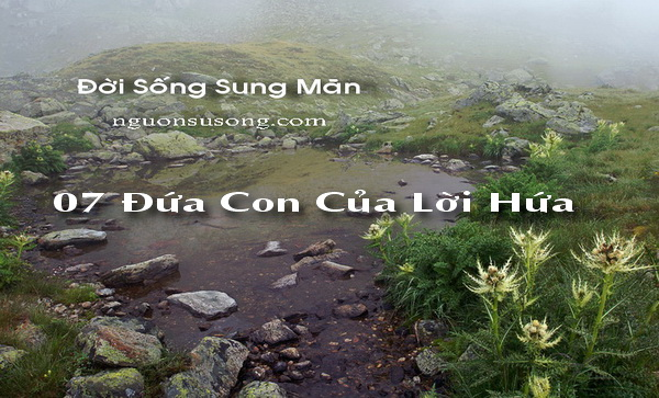 07 Đời Sống Sung Mãn, Đứa con của lời hứa