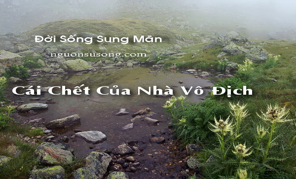 Đời Sống Sung Mãn, Cái chết của nhà vô địch